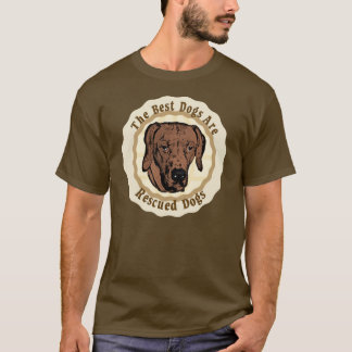 Best Dogs Are Rescued - Rhodesian Ridgeback T-Shirt