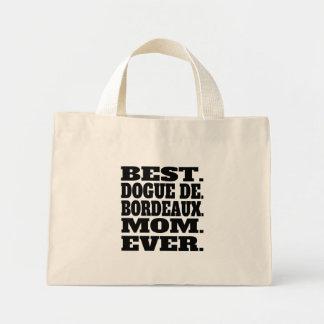 Best Dogue de Bordeaux Mom Ever Mini Tote Bag