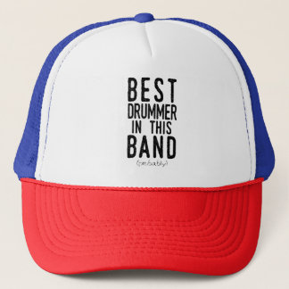 Best Drummer (probably) (blk) Trucker Hat