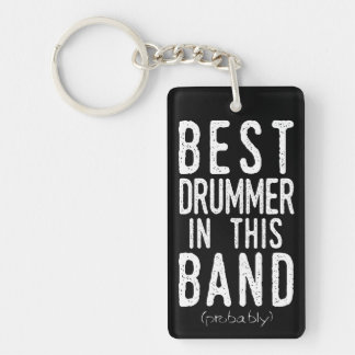 Best Drummer (probably) (wht) Key Ring