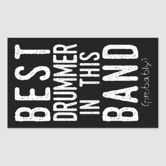 Best Drummer (probably) (wht) Rectangular Sticker