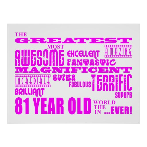 Best Eighty One Girls : Pink Greatest 81 Year Old Posters