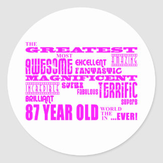 Best Eighty Seven Girls Pink Greatest 87 Year Old Stickers