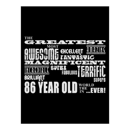 Best Eighty Six Year Olds : Greatest 86 Year Old Print