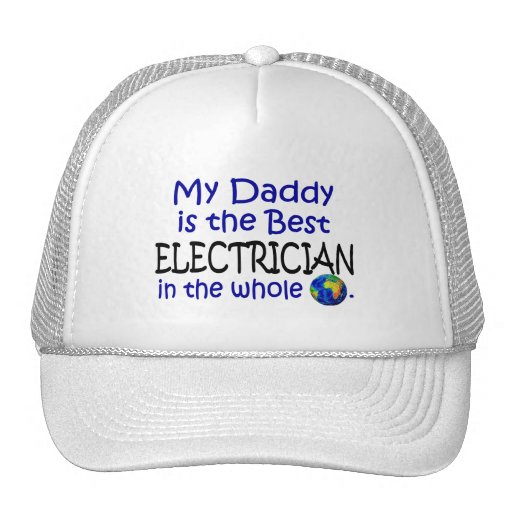 Best Electrician In The World (Daddy) Hats
