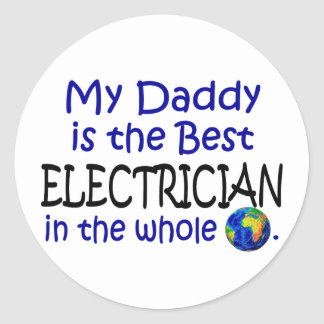 Best Electrician In The World Daddy Round Stickers