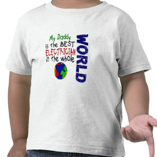 Best Electrician In World 2 Daddy Tee Shirts