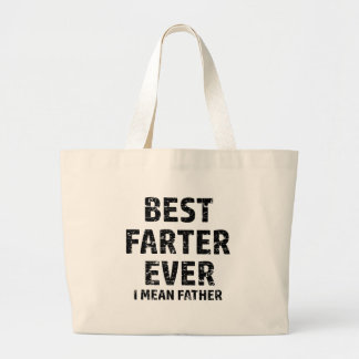 Best Farter or Father in the World Large Tote Bag