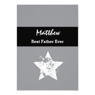 Best FATHER Ever White Grunge Stars and Gray Z50A 13 Cm X 18 Cm Invitation Card