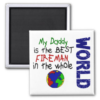 Best Fireman In World 2 (Daddy) Square Magnet