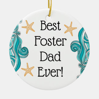 Best Foster Dad Ever Starfish Story Adoption Gift Ceramic Ornament