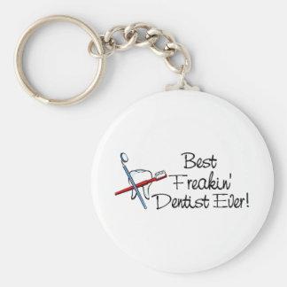 Best Freakin Dentist Ever Key Ring