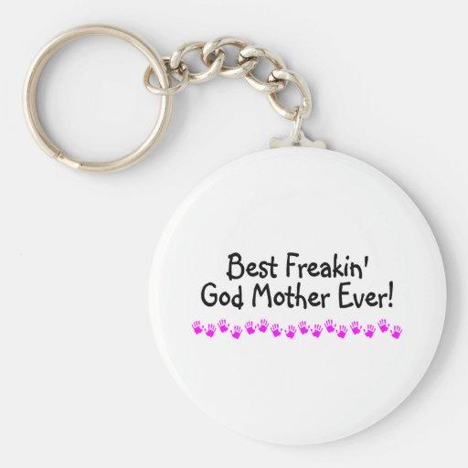 Best Freakin God Mother Ever Keychain