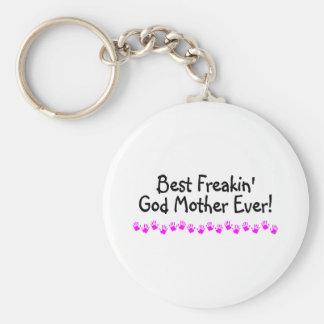 Best Freakin God Mother Ever Key Ring