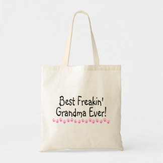 Best Freakin Grandma Ever Budget Tote Bag