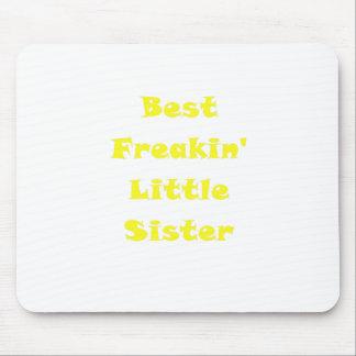 Best Freakin Little Sister Mousepad
