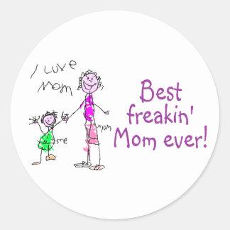 Best Freakin Mom Ever (Kid) Classic Round Sticker