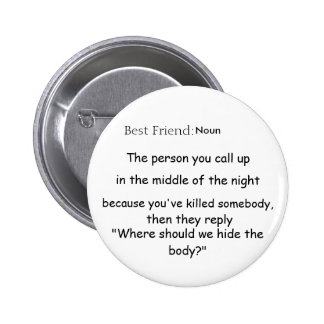 Best Friend Def 6 Cm Round Badge