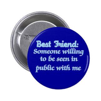 Best Friend Defined 6 Cm Round Badge