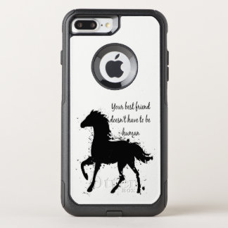 Best Friend Doesn't have to be Human Horse OtterBox Commuter iPhone 8 Plus/7 Plus Case