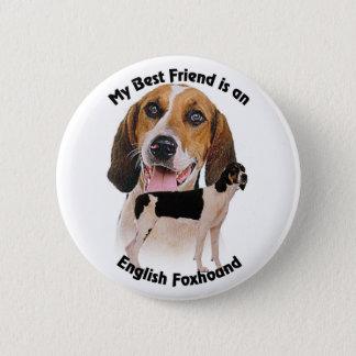 Best Friend English Foxhound 6 Cm Round Badge