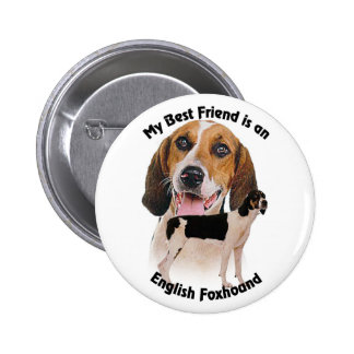 Best Friend English Foxhound 6 Cm Round Badge