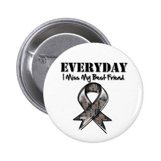 Best Friend - Everyday I Miss My Hero Military 6 Cm Round Badge