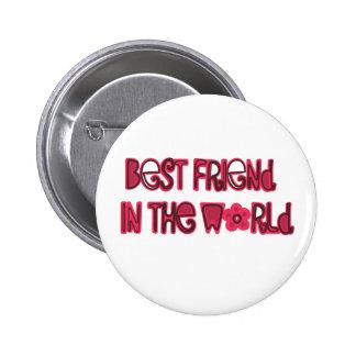 best friend in the world 6 cm round badge