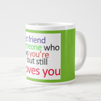 Best Friend Jumbo Coffee/Tea Mug