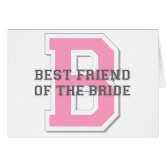 Best Friend of the Bride Cheer Greeting Card