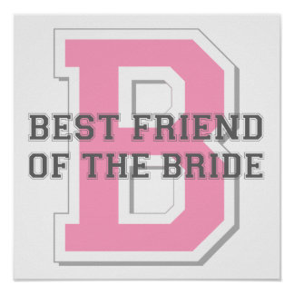 Best Friend of the Bride Cheer Poster