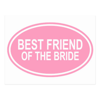 Best Friend of the Bride Wedding Oval Pink Postcard