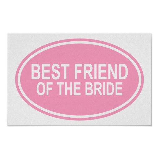 Best Friend of the Bride Wedding Oval Pink Print