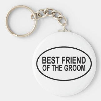 Best Friend of the Groom Wedding Oval Basic Round Button Key Ring
