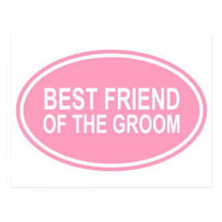 Best Friend of the Groom Wedding Oval Pink Postcard