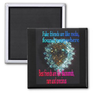 best friends are like diamonds, magnet