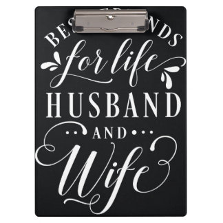 Best Friends for Life Husband and Wife Chalkboard Clipboard