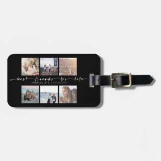 Best Friends for Life Instagram Photo Typography Luggage Tag