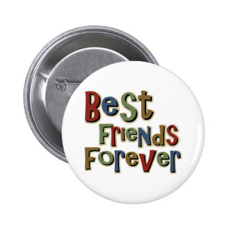Best Friends Forerver 6 Cm Round Badge