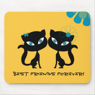 Best Friends Forever (BFF), I love Cats! Mousemat