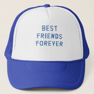 Best Friends Forever Trucker Hat