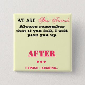 Best Friends Pin Badge