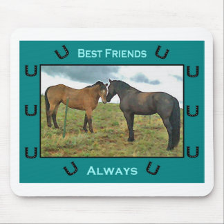 Best Friends sentiment with Horses Mouse Pad