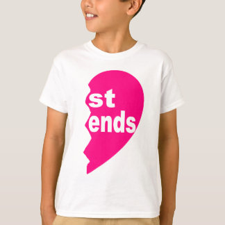 Best Friends, st ends T-Shirt