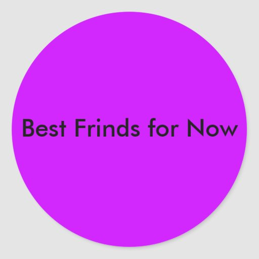 Best Frinds for Now Sticker