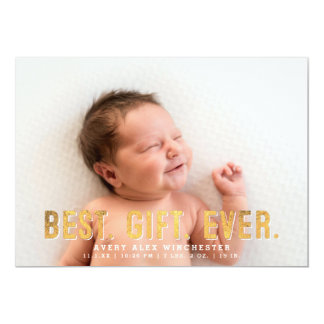 Best. Gift. Ever. Faux Gold | Holiday Birth Photo 13 Cm X 18 Cm Invitation Card