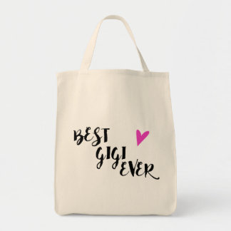 Best Gigi Ever Grocery Tote