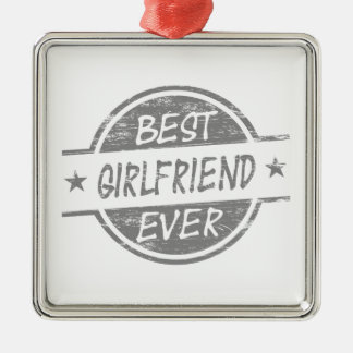 Best Girlfriend Ever Gray Silver-Colored Square Decoration