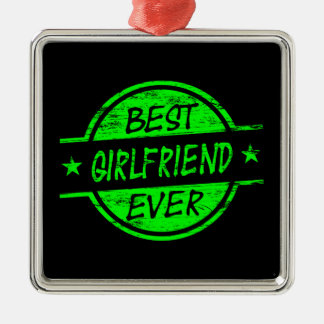 Best Girlfriend Ever Green Silver-Colored Square Decoration