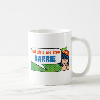 Best girls are from Barrie Coffee Mug
